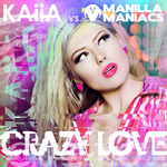 KAIIA vs MANILLA MANIACS - Crazy Love (Front Cover)
