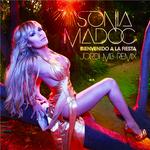 MADOC, Sonia - Bienvenido A La Fiesta (Front Cover)