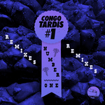 CONGO TARDIS #1 - Number One Remixes (Front Cover)