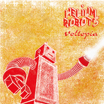 HELIUM ROBOTS - Voltopia (Front Cover)