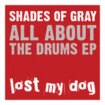 SHADES OF GRAY - All About The Drums EP (Front Cover)