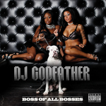 DJ GODFATHER - Boss Of All Bosses (Front Cover)