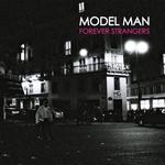 MODEL MAN - Forever Strangers (Front Cover)