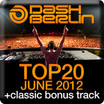 Dash Berlin Top 20 June 2012