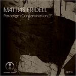 FRIDELL, Mattias - Paradigm Contamination EP (Front Cover)