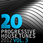 VARIOUS - 20 Progressive House Tunes 2012 Vol  3 (Front Cover)
