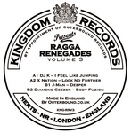 DJ K/X NATION/J MAN/DIAMOND GEEZER - Ragga Renegades Volume 3 (Back Cover)