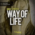MIKE SYNTEC - Way Of Life (Front Cover)