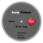 SARP YILMAZ - Do Your Thang (Front Cover)