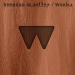 MOELLER, Brendon - Works (Front Cover)