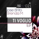 JOSE BRITO/BRENDA M - Ti Voglio EP (Front Cover)