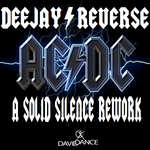 DEEJAY REVERSE - A Solid Silence Rework (Front Cover)