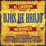 Al Lindrum Presents: Ojos De Brujo Reworked