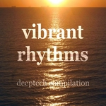 Vibrant Rhythms (Deeptech Housemusic Tunes in E-Key)