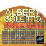 SOLLITTO, Albert - Tropical (Front Cover)