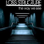 LOSS STRUCTURE - The Way We See (Front Cover)