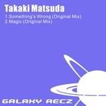 TAKAKI MATSUDA - Something's Wrong (Front Cover)