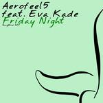 AEROFEEL5 feat EVA KADE - Friday Night (Front Cover)