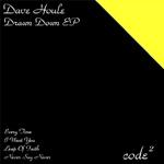 HOULE, Dave - Drawn Down EP (Front Cover)