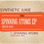 SYNTHETIC JUNKIE - Spinning Atoms EP (Front Cover)
