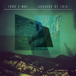 TORO Y MOI - Causers Of This (Front Cover)