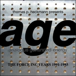 HECKMANN, Thomas P - Age (The Force Inc Years 1991-1993) (Front Cover)