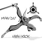 MAN DU - High Kick (Front Cover)