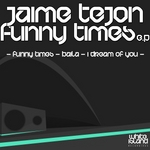 TEJON, Jaime - Funny Times (Front Cover)