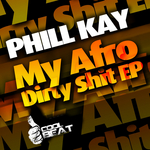 KAY, Phill - My Afro Dirty Shit EP (Front Cover)