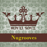 VARIOUS - Royal Soul Nugrooves (Front Cover)