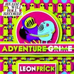 LEON FRICK - Adventure Grime (Front Cover)