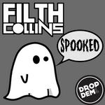 FILTH COLLINS - Spooked (Front Cover)