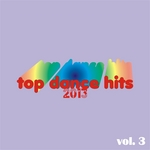 VARIOUS - Top Dance Hits 2013 Vol 3 (Front Cover)