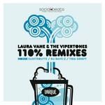 VANE, Laura/THE VIPERTONES - 110% Remixes (House) (Front Cover)