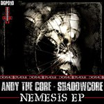 ANDY THE CORE/SHADOWCORE - Nemesis EP (Front Cover)