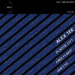 ALEX TEE - Plastic City (Front Cover)