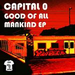 Good Of All Mankind EP