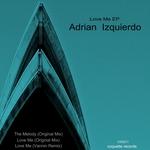 IZQUIERDO, Adrian - Love Me EP (Front Cover)