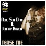 SUN DRAE, Alec/JOHNNY BRAVO - Tease Me (Front Cover)
