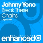 YONO, Johnny - Break These Chains (Front Cover)