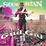 SOUND SULTAN - Gud Gal (Front Cover)