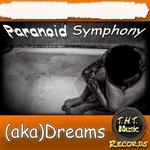 Paranoid Symphony