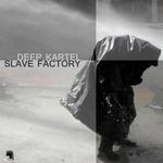 Slave Factory