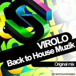 VIROLO - Back To House Muzik (Front Cover)