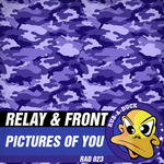 RELAY & FRONT - Pictures Of You (Front Cover)