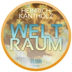 KANTHOLZ, Heinrich - Weltraum EP (Front Cover)