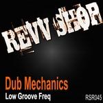 DUB MECHANICS - Low Groove Freq (Front Cover)