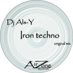 DJ ALS Y - Iron Techno (Front Cover)