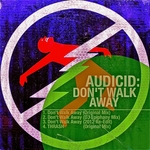 AUDICID - Dont Walk Away (Front Cover)