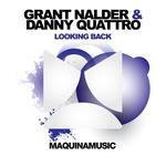 NALDER, Grant/DANNY QUATTRO - Looking Back (Front Cover)